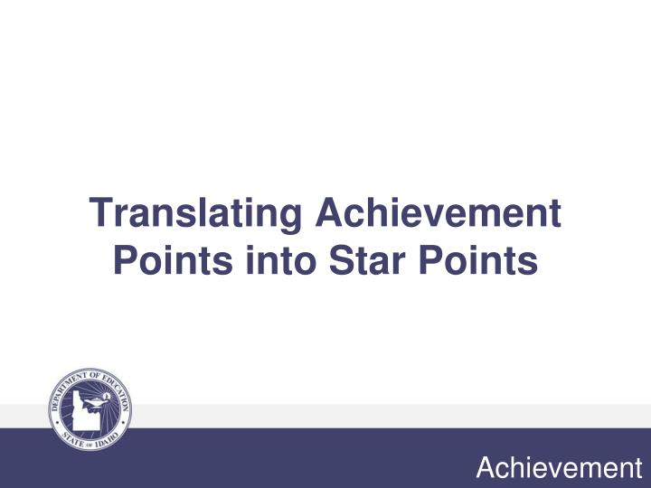 Translating Achievement Points into Star Points