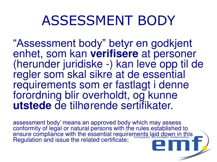 ASSESSMENT BODY