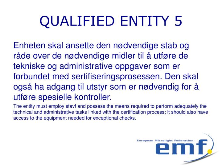 QUALIFIED ENTITY 5