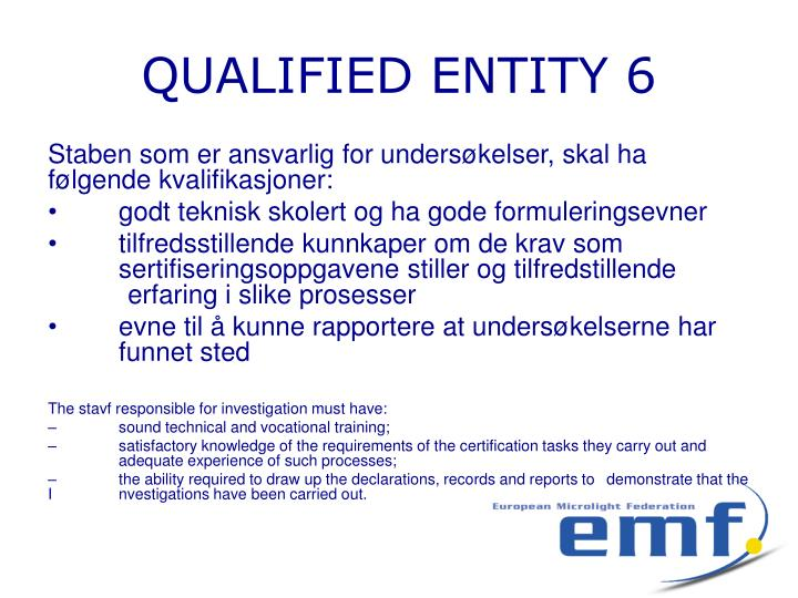 QUALIFIED ENTITY 6