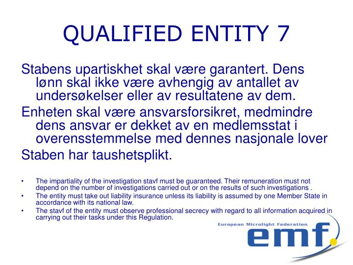 QUALIFIED ENTITY 7