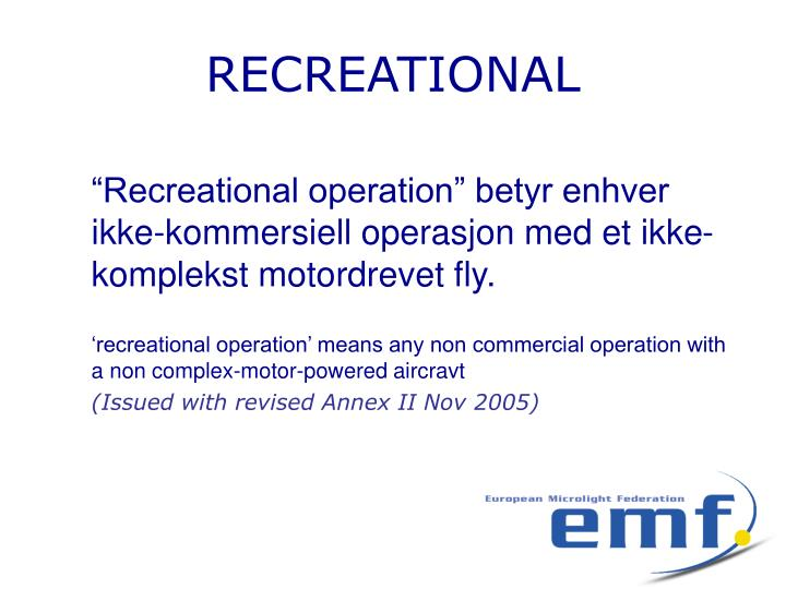 RECREATIONAL