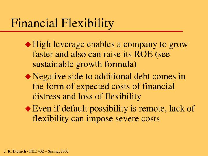 Financial Flexibility