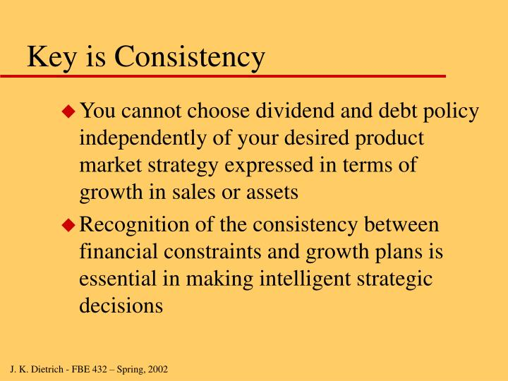Key is Consistency