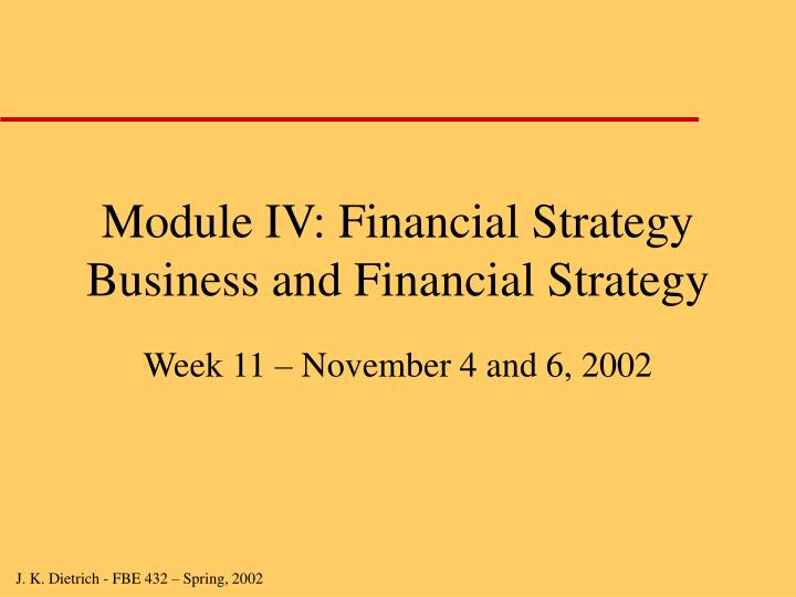 Module iv financial strategy business and financial strategy