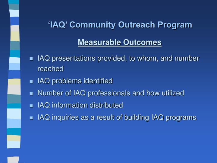 'IAQ' Community Outreach Program