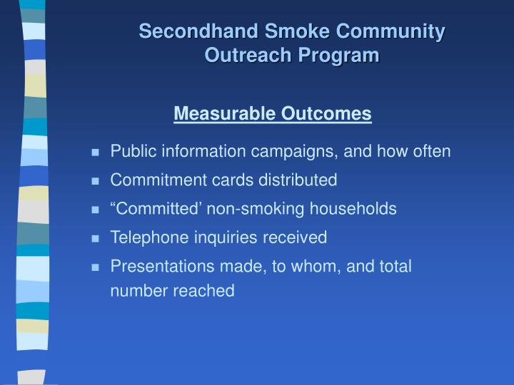 Secondhand Smoke Community Outreach Program