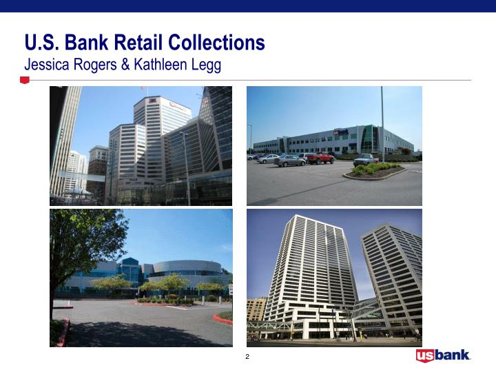 U s bank retail collections jessica rogers kathleen legg