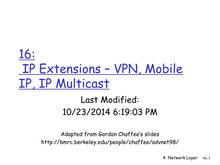 16 ip extensions vpn mobile ip ip multicast