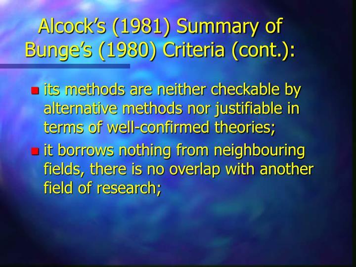 Alcock's (1981) Summary of Bunge's (1980) Criteria (cont.):