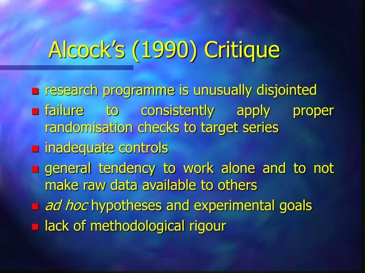Alcock's (1990) Critique