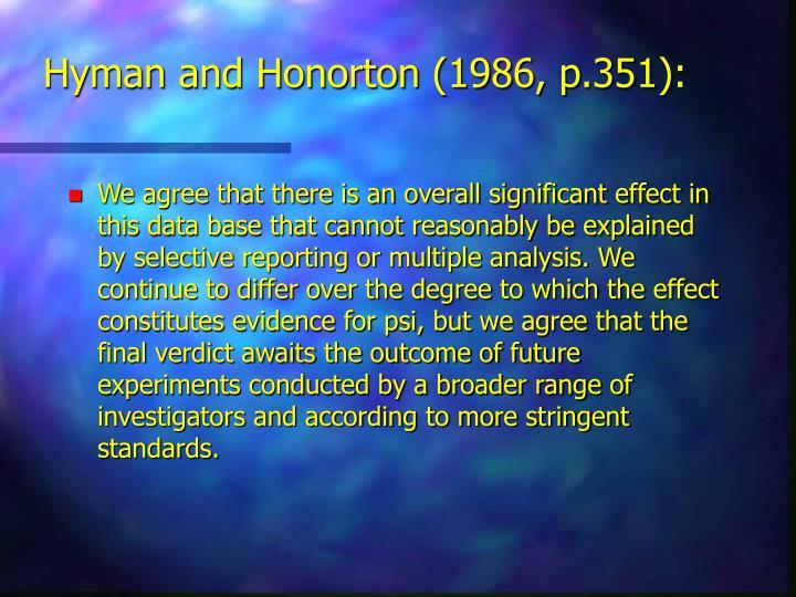 Hyman and Honorton (1986, p.351):