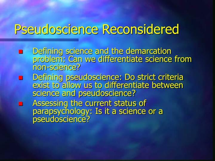 Pseudoscience Reconsidered