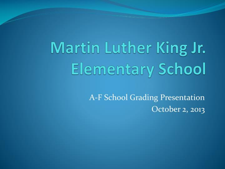 Martin luther king jr elementary school