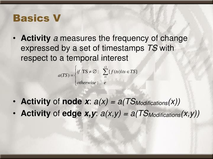 Basics V