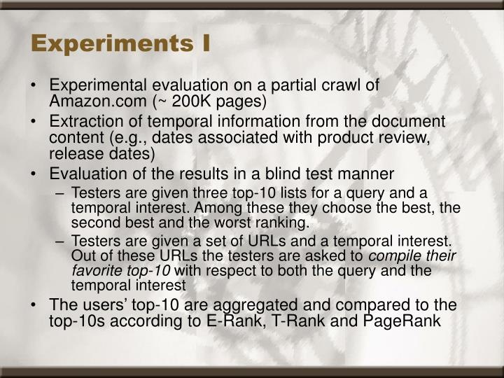 Experiments I