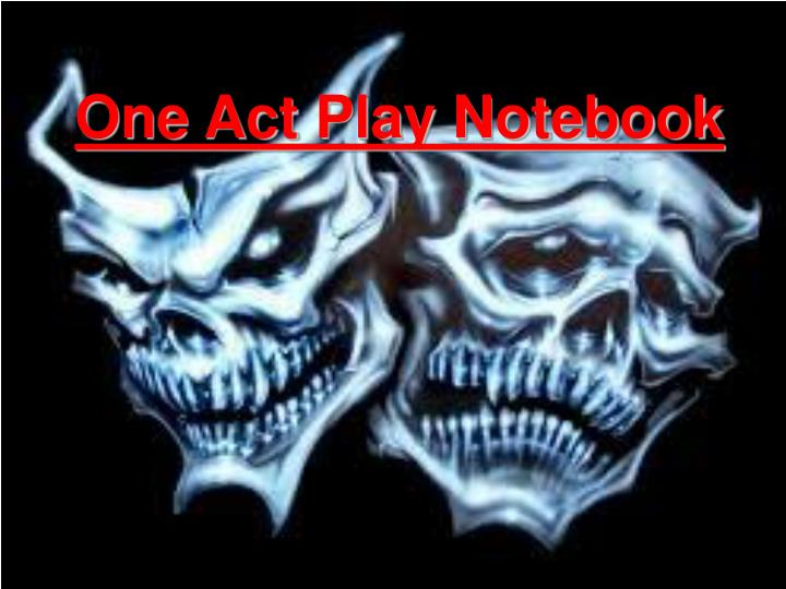 One act play notebook