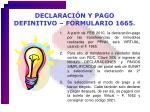declaraci n y pago definitivo formulario 1665