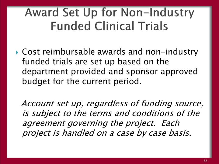 Award Set Up for Non-Industry Funded Clinical Trials
