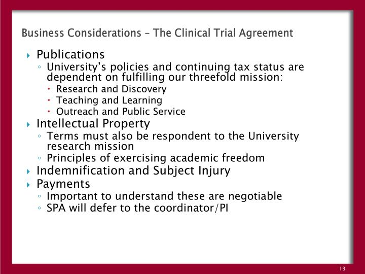 Business Considerations – The Clinical Trial Agreement