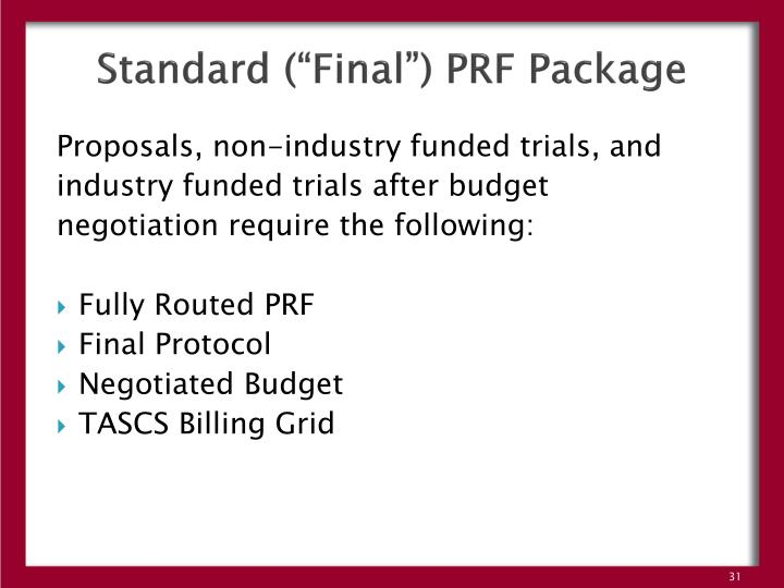"Standard (""Final"") PRF Package"