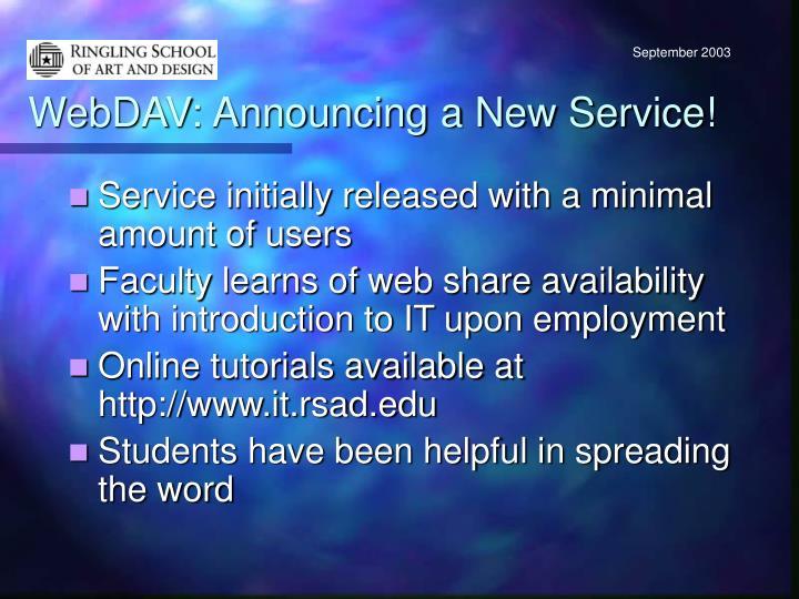 WebDAV: Announcing a New Service!