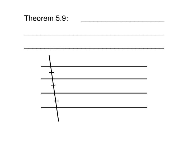 Theorem 5.9:____________________