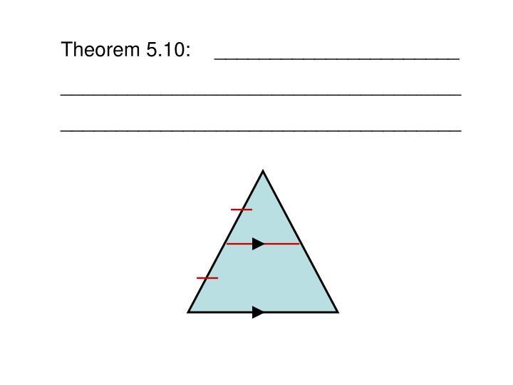 Theorem 5.10:______________________