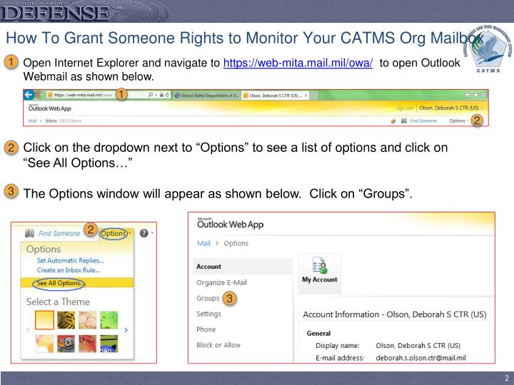 How to grant someone rights to monitor your catms org mailbox1