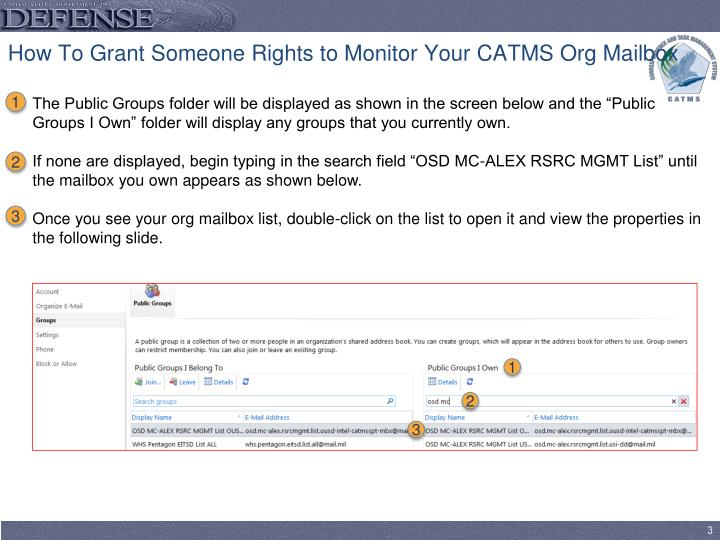 How to grant someone rights to monitor your catms org mailbox2