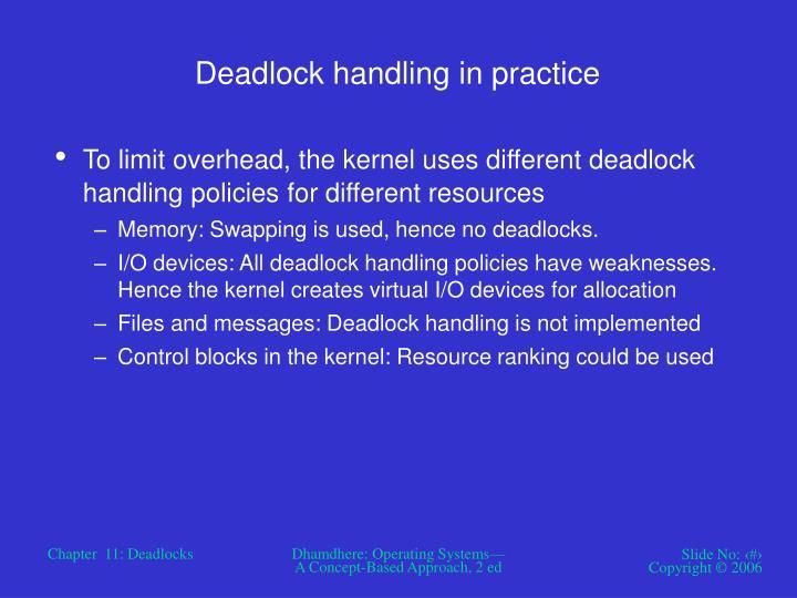 Deadlock handling in practice