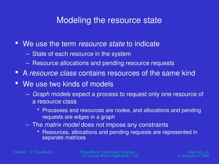 Modeling the resource state