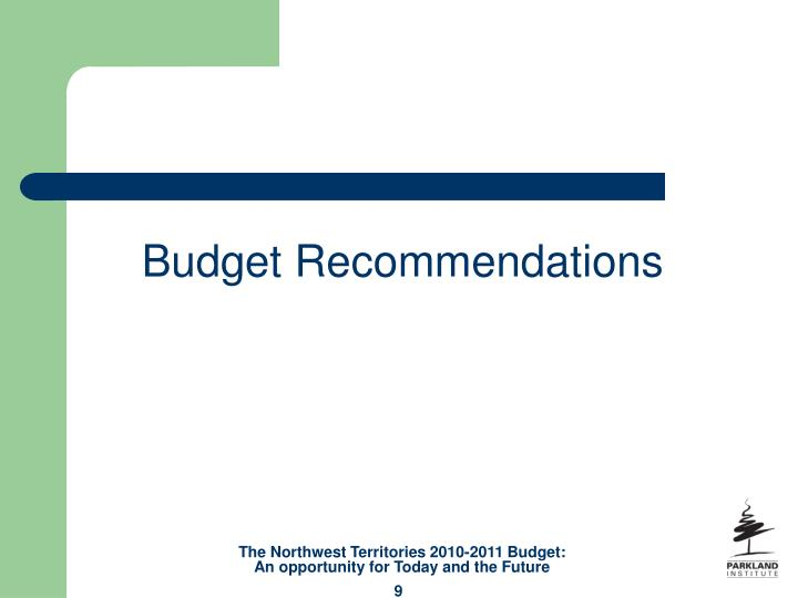Budget Recommendations