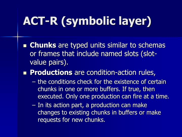 ACT-R (symbolic layer)
