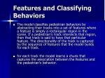 features and classifying behaviors