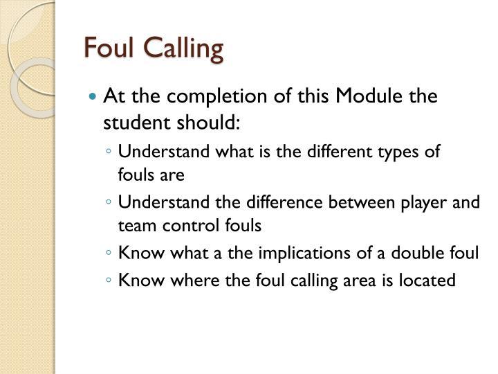 Foul Calling