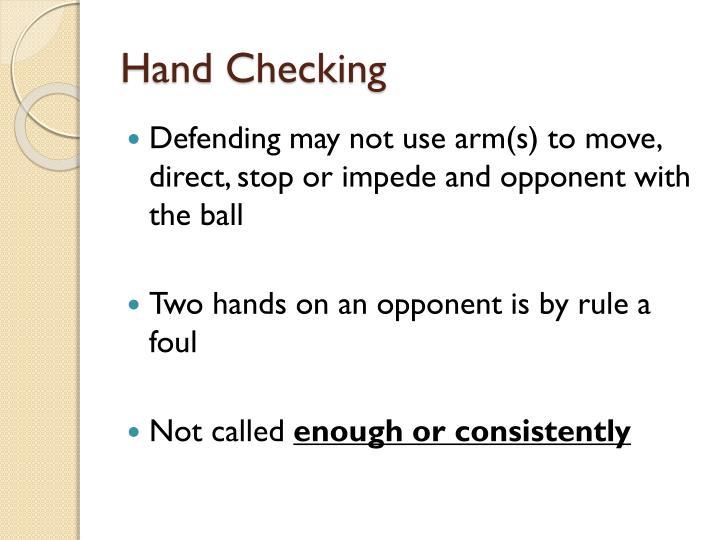 Hand Checking