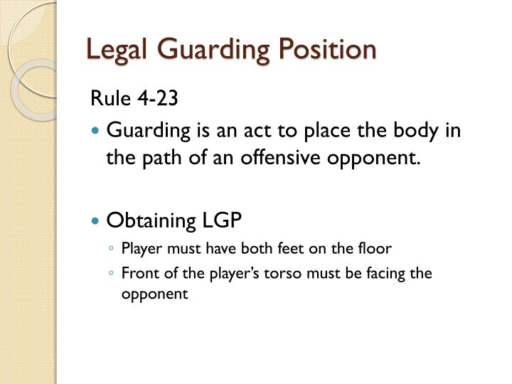 Legal Guarding Position