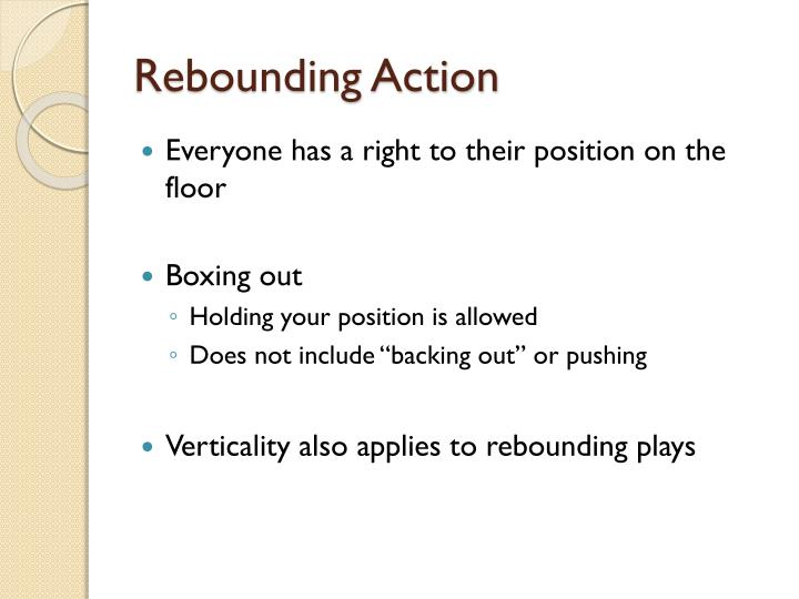 Rebounding Action