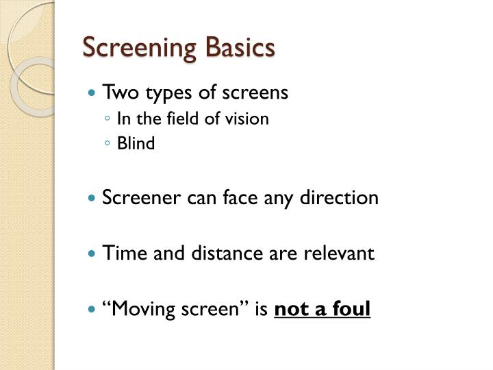 Screening Basics