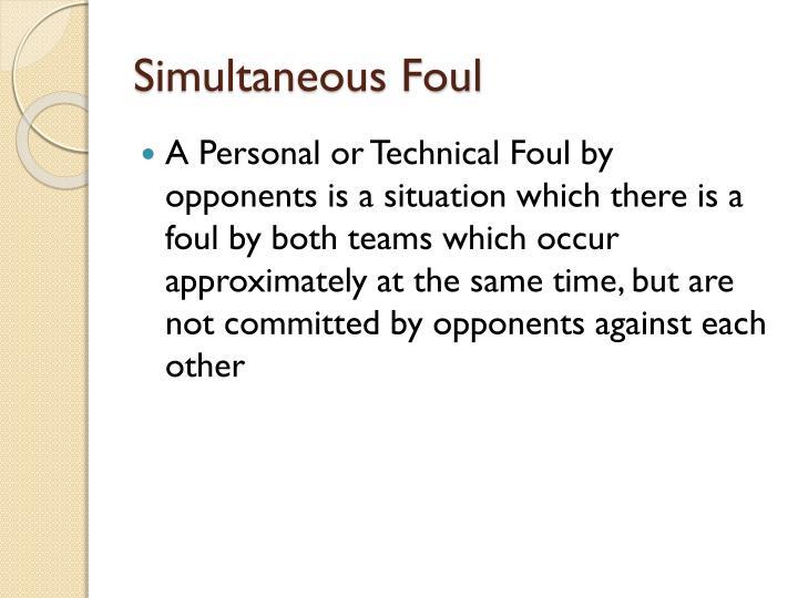 Simultaneous Foul