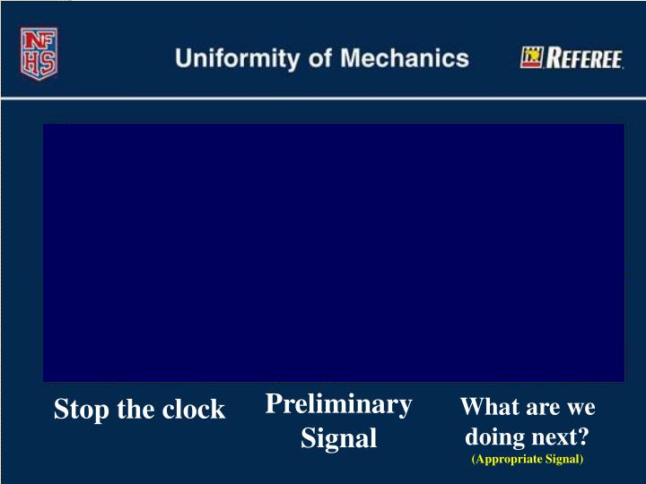 Preliminary Signal