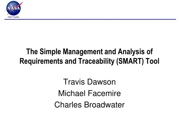 The Simple Management and Analysis of Requirements and Traceability (SMART) Tool