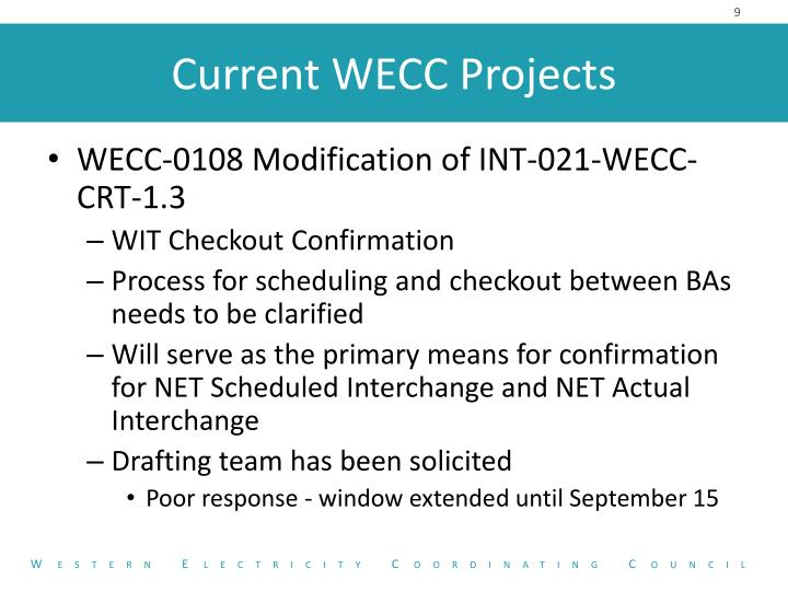 WECC-0108 Modification of INT-021-WECC-CRT-1.3