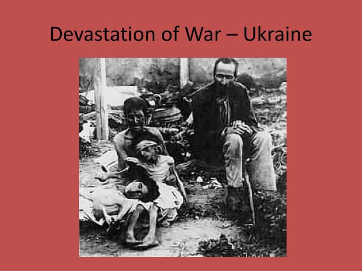 Devastation of War – Ukraine