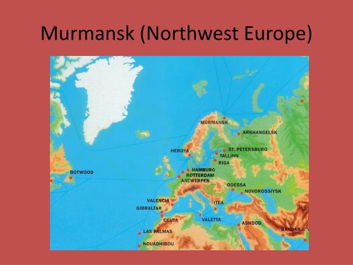 Murmansk (Northwest Europe)