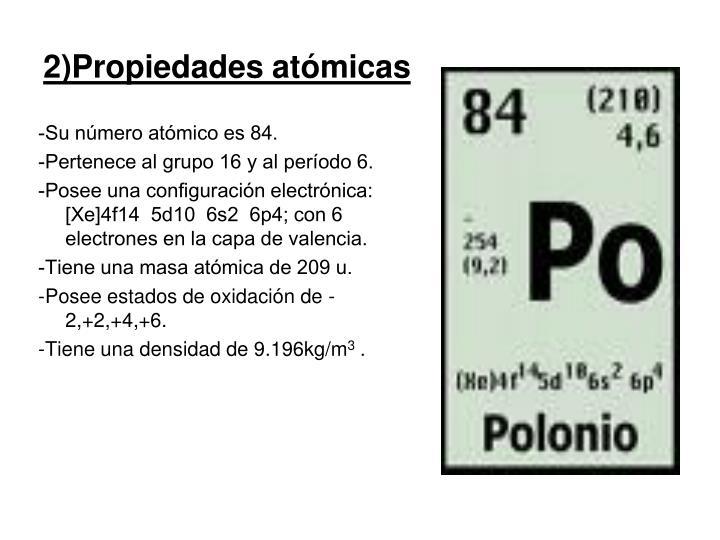 2)Propiedades atómicas