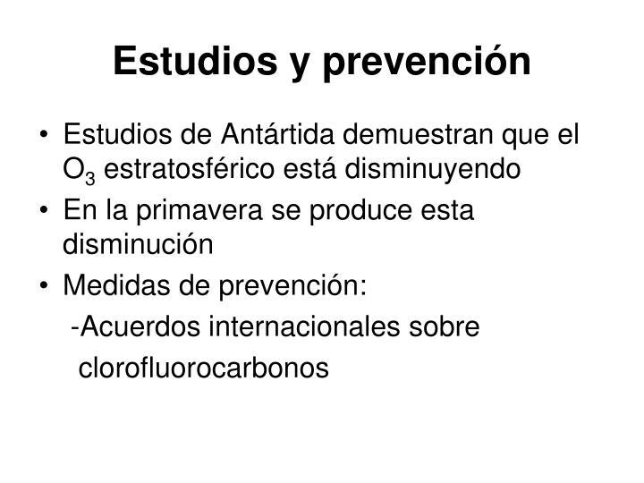 Estudios y prevención