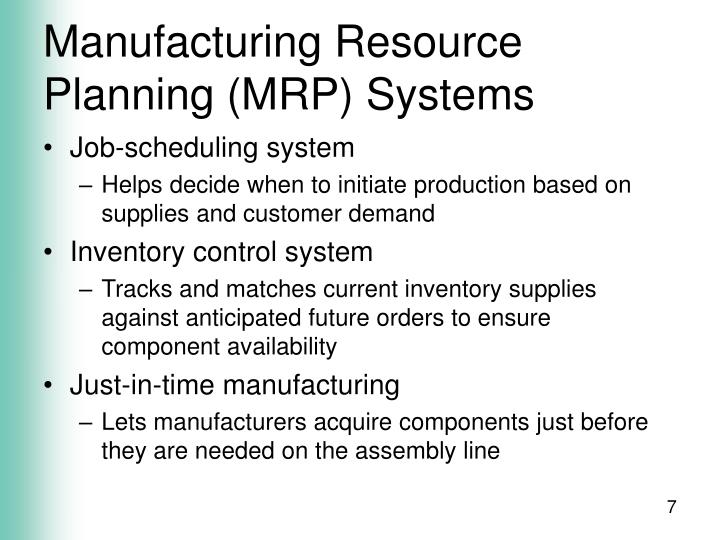 Manufacturing Resource Planning (MRP) Systems