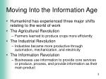 moving into the information age